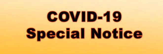 COVID-19 Special Notice
